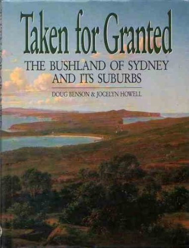 9780864177155: Taken for Granted: The Bushland of Sydney and Its Suburbs