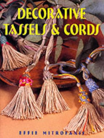 DECORATIVE TASSELS & CORDS: Mitrofanis, Effie