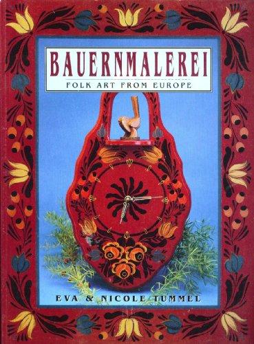 Bauernmalerei: Folk Art from Europe: Eva Tummel