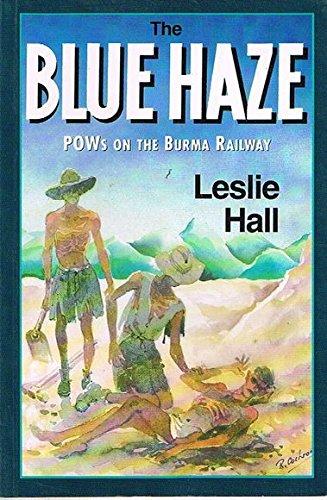 9780864177865: The Blue Haze: Pow's on the Burma Railway