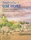 Australia's Lost World: A History of Australia's: Patricia Vickers-Rich, Leaellyn
