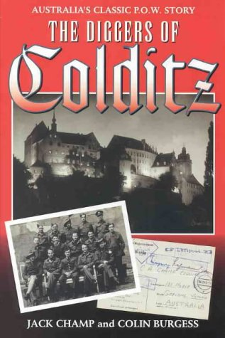 9780864178398: The Diggers of Colditz: The Classic Australian Pow Escape Story Now Completely Revised and Expanded