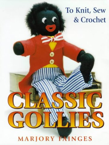 9780864179401: Classic Gollies to Knit, Sew & Crochet