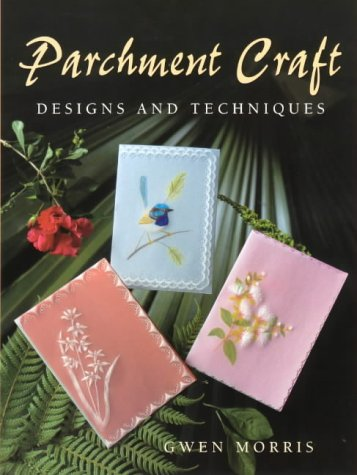 9780864179494: Parchment Craft: Designs and Techniques
