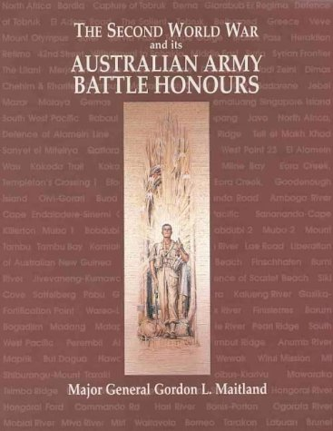 THE SECOND WORLD WAR AND ITS AUSTRALIAN: MAITLAND, Major General