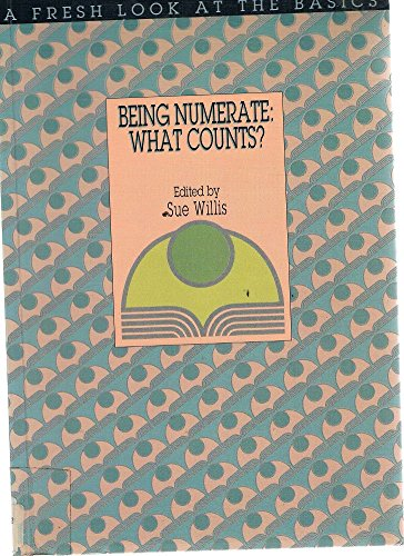 9780864310613: Being Numerate: What Counts? (A Fresh look at the basics)