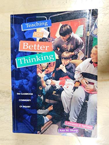 Teaching for Better Thinking (0864311435) by Laurance Splitter; Ann Margaret Sharp