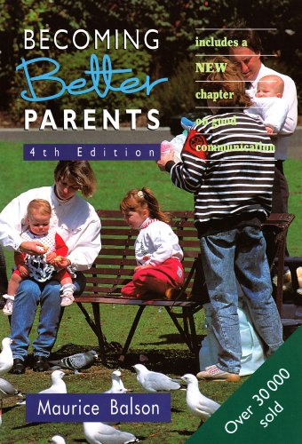 9780864311528: Becoming Better Parents: Fourth Edition