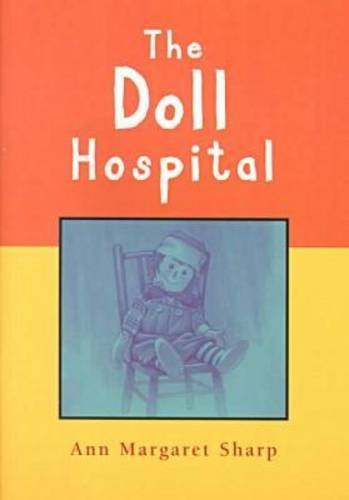 The Doll Hospital: Sharp, Ann