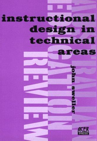 Instructional Design in Technical Areas (Australian Education: Sweller, John