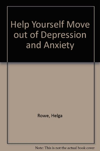 9780864313485: Help Yourself Move Out of Depression and Anxiety