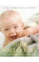 9780864313942: Your Social Baby: Understanding Babies' Communication from Birth