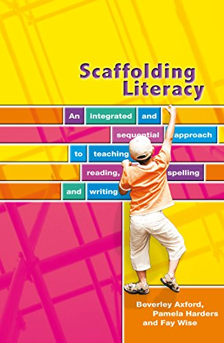 9780864318367: Scaffolding Literacy: An Integrated and Sequential Approach to Teaching Reading, Spelling and Writing