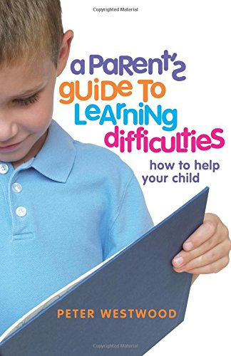 9780864318404: A Parent's Guide to Learning Difficulties: How to Help Your Child