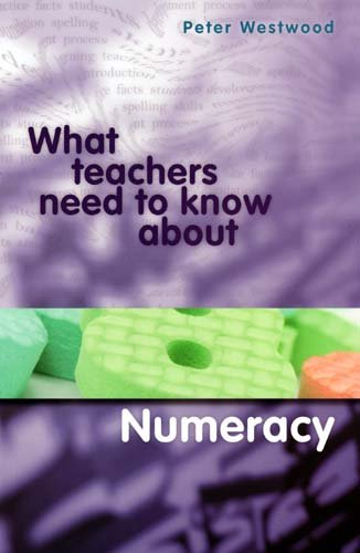 9780864319043: What Teachers Need to Know About Numeracy