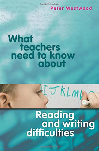 9780864319609: What Teachers Need to Know About Reading and Writing Difficulties