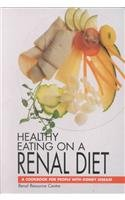 9780864330666: Healthy Eating on a Renal Diet