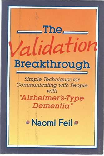 """9780864330925: The Validation Breakthrough: Simple Techniques for Communicating with People with """" Alzheimer's-Type Dementia """""""