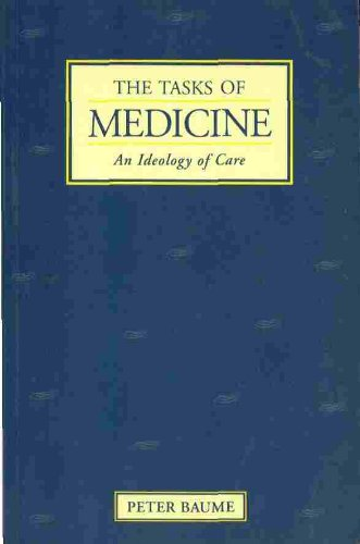 The Tasks of Medicine: Ideology of Care (Paperback)