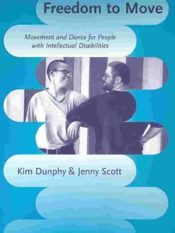 9780864331854: Freedom to Move: Movement and Dance for People with Intellectual Disabilities