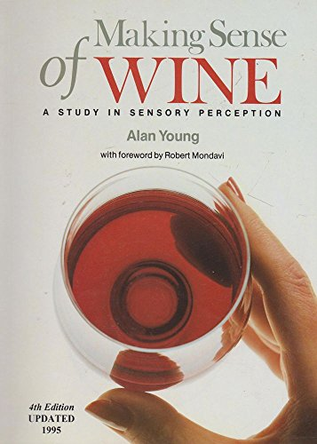 Making Sense of Wine: A Study in Sensory Perception