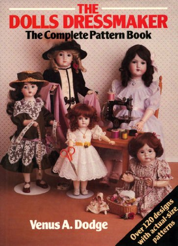 9780864360977: The Doll's Dressmaker: The Complete Pattern Book