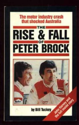 9780864361066: The Rise and Fall of Peter Brock