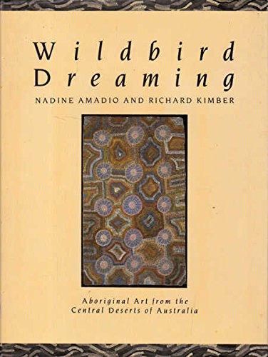 Wildbird Dreaming: Nadine Amadio