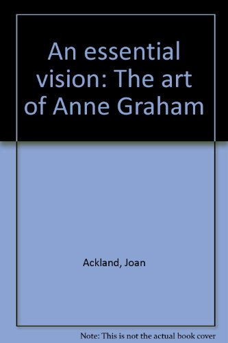 9780864361301: An essential vision: The art of Anne Graham