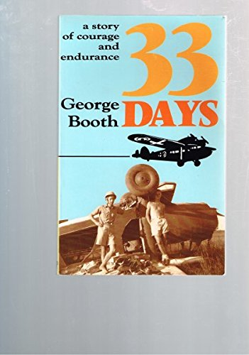 9780864361622: 33 DAYS - A Story of Courage and Endurance