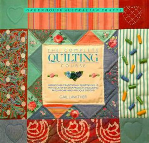 9780864364210: The Complete Quilting Course