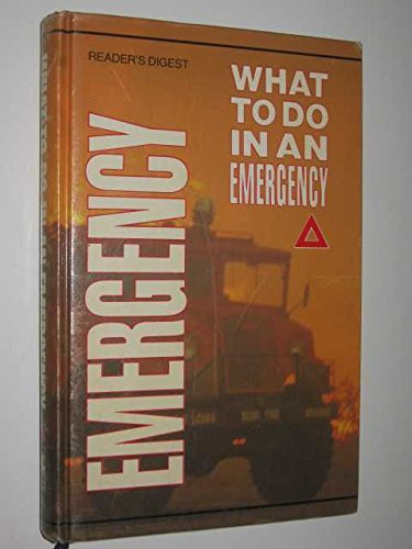 9780864380319: What To Do In An Emergency [Hardcover] by Anonymous