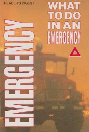 9780864380319: What to Do In An Emergency