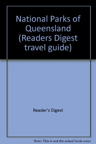 National Parks of Queensland (0864380402) by Reader's Digest