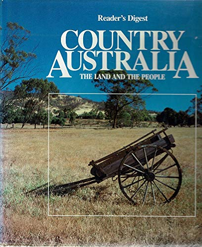 9780864380524: Country Australia - The Land and the People