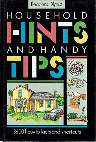 Household Hints Handy Tips: Reader's Digest