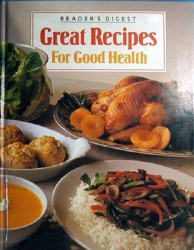 9780864381187: Great Recipes For Good Health