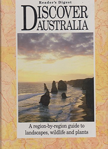 9780864381354: Discover Australia: A region-by-region guide to landscapes, wildlife and plants
