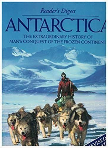 9780864381675: Antarctica: The Extraordinary History of Man's Conquest of the Frozen Continent