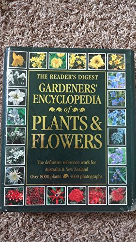 9780864381927: The Reader's Digest Gardeners' Encyclopedia of Plants and Flowers