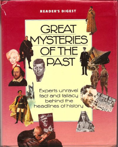 9780864382351: Great Mysteries Of The Past - Experts Unravel Fact and Fallacy Behind The Headlines of History