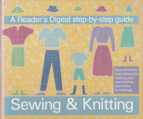 """Reader's Digest"" Step-by-step Guide to Sewing and Knitting (9780864383983) by Reader's Digest"