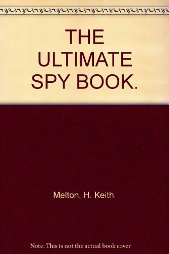 9780864388759: THE ULTIMATE SPY BOOK.