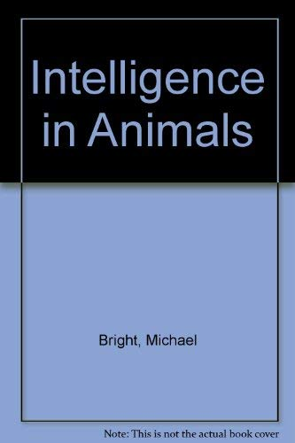 9780864389596: Intelligence In Animals - The Earth, Its Wonders, Its Secrets