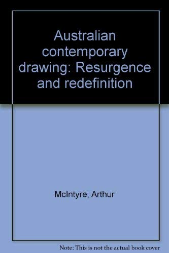 Australian Contemporary Drawing: Resurgence and Redefinition
