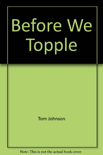 9780864390691: Before We Topple