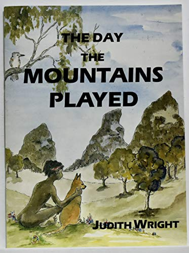 9780864390806: The Day the Mountains Played