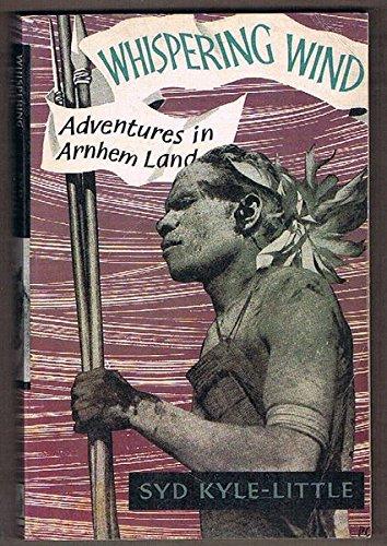 9780864391650: Whispering Wind: Adventures in Arnhem Land