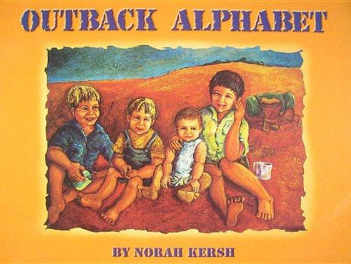 Outback Alphabet: Kersh, Norah