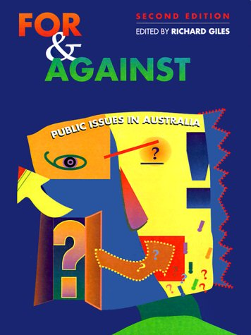 9780864404527: For & Against: Public Issues in Australia